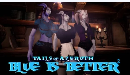 Blue Is Better 2 - Tails of Azeroth Series PC Game Walkthrough Download for Mac